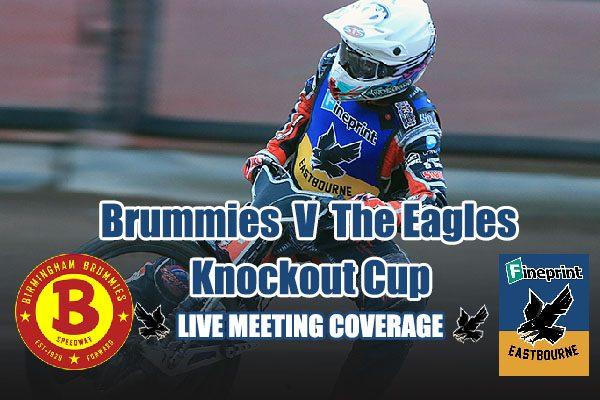 Birmingham Brummies v Eastbourne Eagles Knockout Cup_live meeting coverage