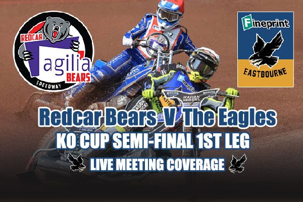 Redcar-Bears-v-Eastbourne-Eagles_live-meeting-coverage